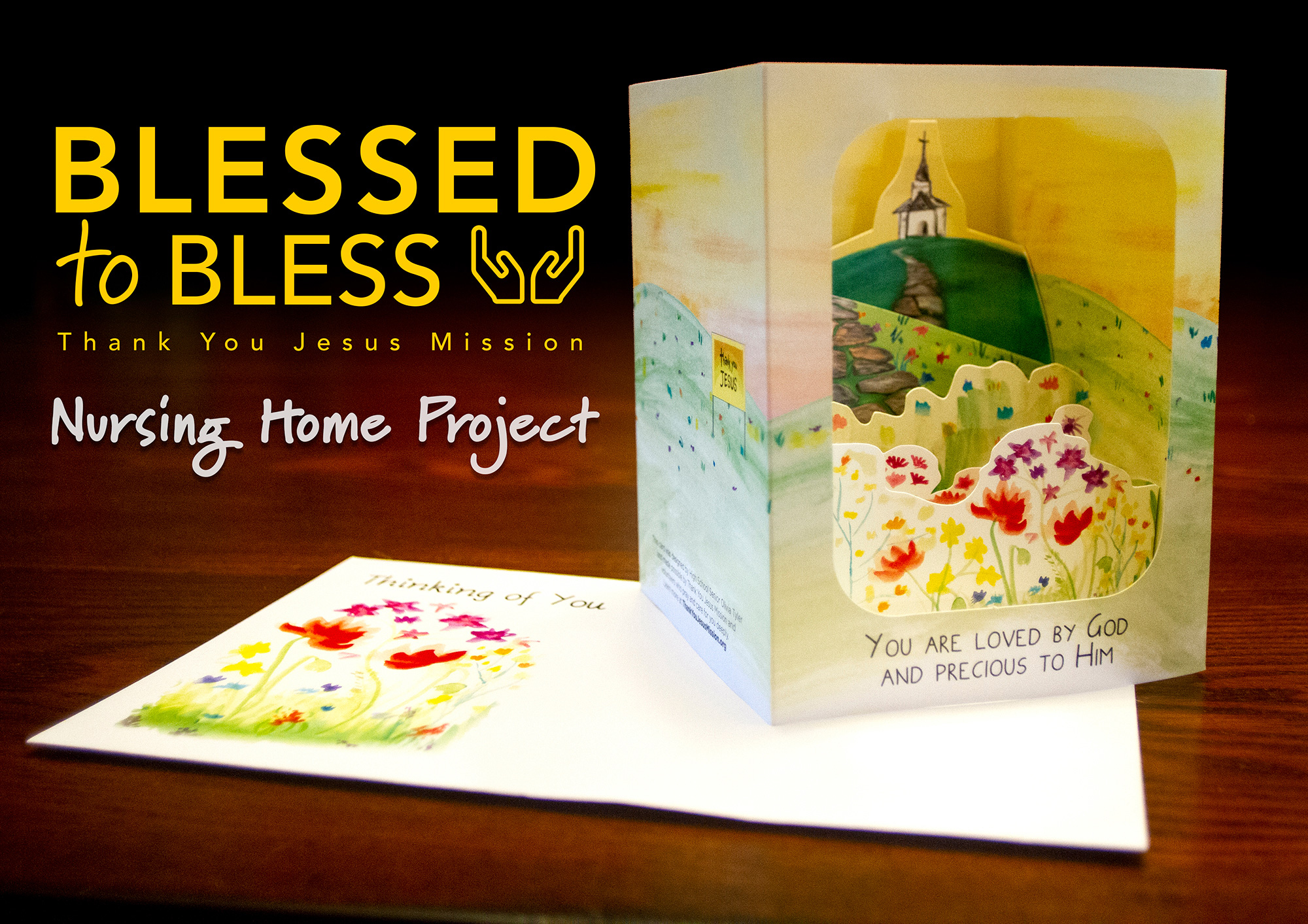 Blessed to Bless - Nursing Home Project